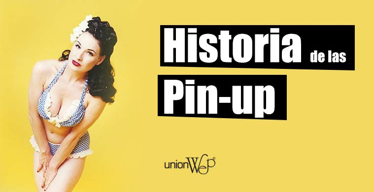 Historia De Las Pin Up Unionwep